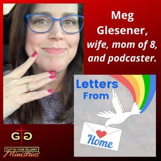 Meg Glesener - Letters From Home Podcast