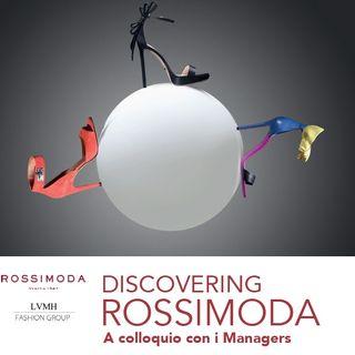 Alla scoperta di Rossimoda