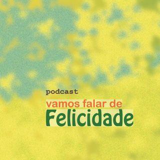 EP 02 Entrevista com Luiz Gaziri, professor, palestrante e autor do livro A Ciência da Felicidade