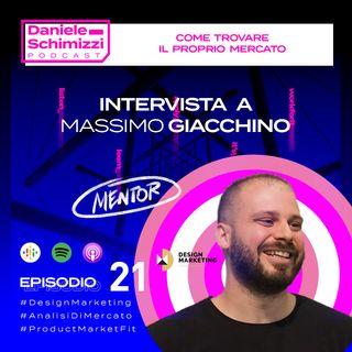 Episodio 21 | MENTOR EDITION: Come trovare il proprio mercato - Intervista a Massimo Giacchino
