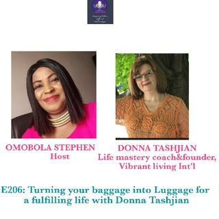 E206: Turning Your Baggage Into Luggage For A Fulfilling Life With Donna Tashjian