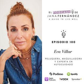 Autocuidado como estilo de vida, con Eva Villar