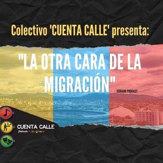 Canción  Colectivo Cuenta Calle - La otra cara de la migración