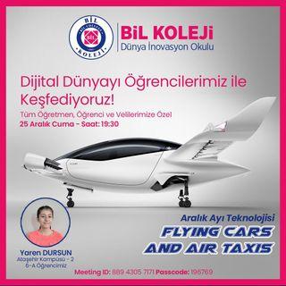 01. Dijital Dünyanın Keşifleri - Flying Cars and Air Taxis (Aralık 2020)