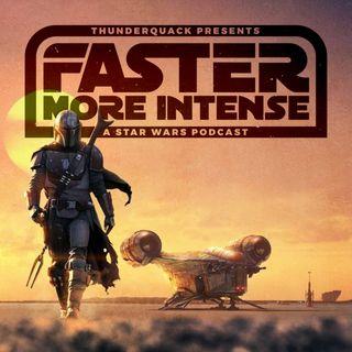 Star Wars: Faster, More Intense