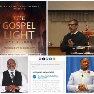 The Gospel Light Radio Show - (Episode 113)