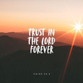 Episode 232: Isaiah 26:4 (September 8, 2018)