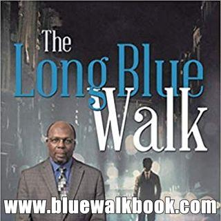 """The Long Blue Walk"" Author Norman A. Carter Jr. Interview"