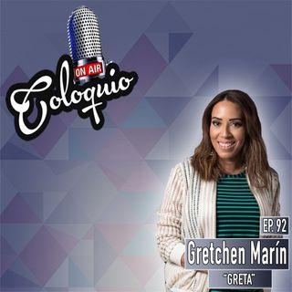 Episodio 92 Gretchen Marín de La Entrevista de Greta