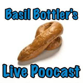 Basil Bottler's Live Poocast