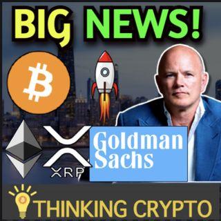 Goldman Sachs Trades Crypto With Galaxy Digital & Miami Mayor Invites China Bitcoin Miners To US!
