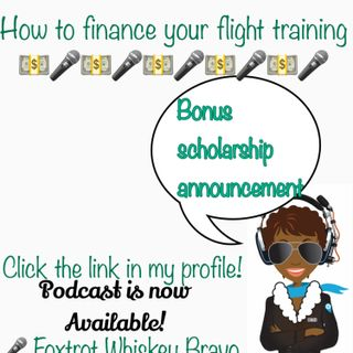How to Finance your flight training + Aviation Scholarship Announcement