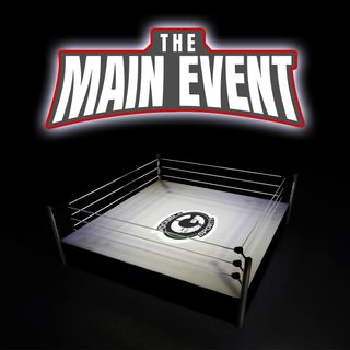 The Main Event - Episode 20 - WrestleMania Review, Part II