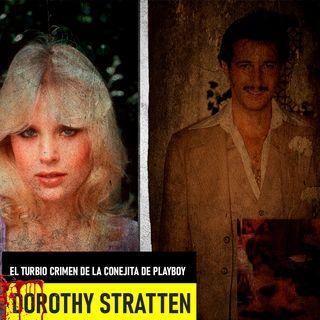 El Turbio Crimen De La Conejita De Playboy – Dorothy Stratten