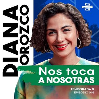 Nos toca a nosotras - Diana Orozco