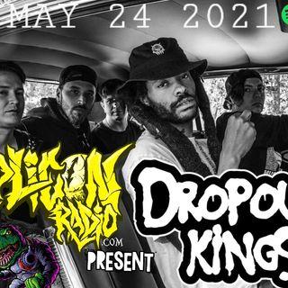 DROPOUT KINGS REPLICON RADIO 5/24/21