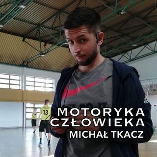 8. Michał Tkacz - moja historia, redukcja 50kg i droga do pracy jako trener