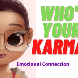 who's your karma(emotional bonds)deedee rich