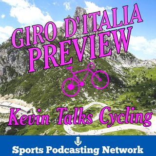 Kevin Talks Cycling – Sports Podcasting Network