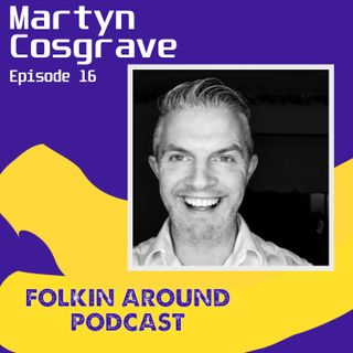 EP16 Martyn Cosgrave
