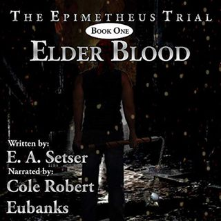 Elder Blood by E. A. Setser ch2