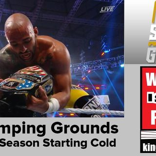 WWE Stomping Grounds Shows Summerslam Season Is Starting Cold: KOP 06.24.19
