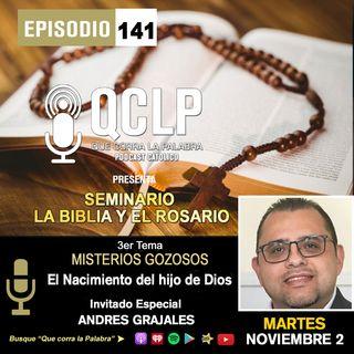 QCLP. LA BIBLIA Y EL ROSARIO 3. EL NACIMIENTO DEL HIJO DE DIOS