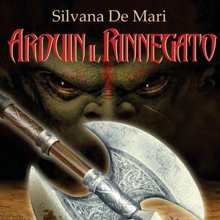 """Silvana De Mari """"Arduin il rinnegato"""""""