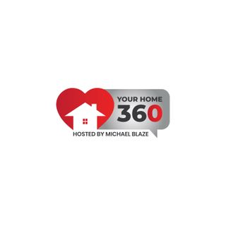 Your Home 360 with Michael Blaze