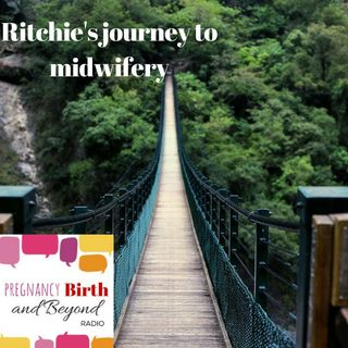 Ritchie's Journey to Midwifery