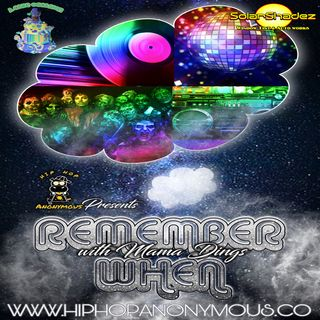 Remember When...Vol.4 Hosted By Mama Dings Mixed By Dj Dings