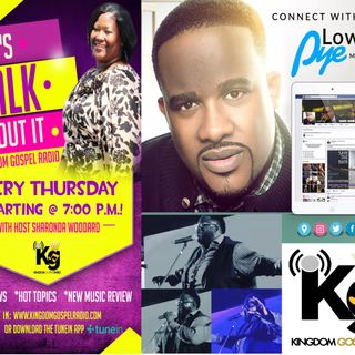 "National Recording Artist Lowell Pye on ""Let's Talk About It"""
