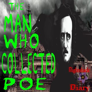 The Man Who Collected Poe | A Tale of Obsession | Podcast
