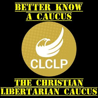 The Christian Liberty Caucus: Better Know a Caucus