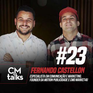 Fernando Castellon - CMTalks #23