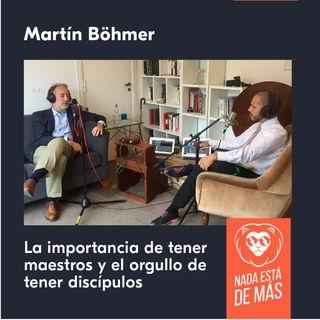 Martín Böhmer sobre la importancia de tener maestros y el orgullo de tener discípulos (1/3)