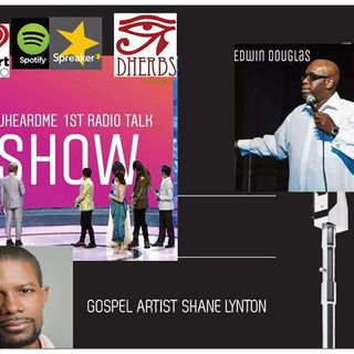 Uheardme 1ST RADIO TALK SHOW- SHANE LYNTON