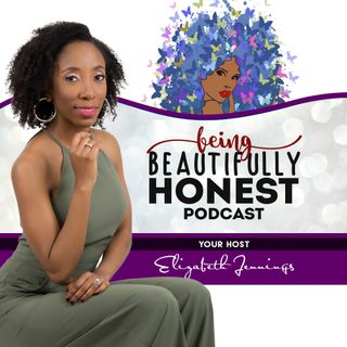 Being Beautifully Honest Podcast