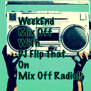 WeekEnd Mix Off 2/19/21 (Live DJ Mix)
