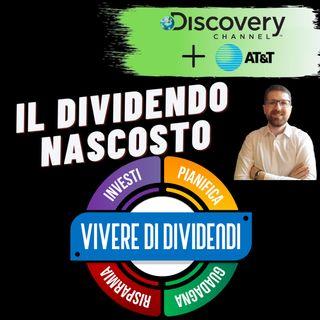 FUSIONE ATu0026T DISCOVERY – 3 anni di dividendi IN ANTICIPO