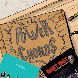 Power Chords Podcast: Track 34--Weezer and Quiet Riot