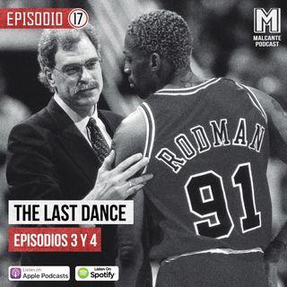 Ep 17- The Last Dance Episodios III y IV