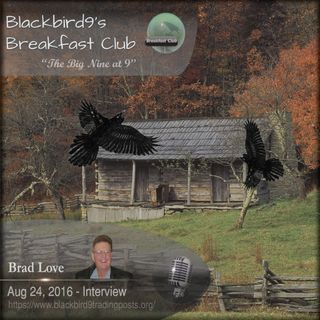 Brad Love - Blackbird9's Breakfast Club Interview