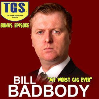 Bonus Episode: Bill Badbody (and Jayo)