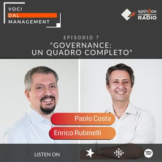 Episodio 7 - GOVERNANCE: un quadro completo - Intervista a Enrico Rubinelli, Head of Governance Torino