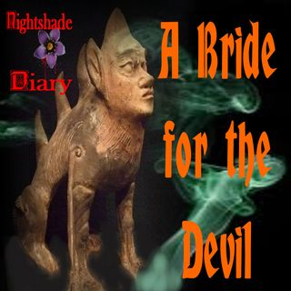 A Bride for the Devil | Supernatural Tale | Podcast