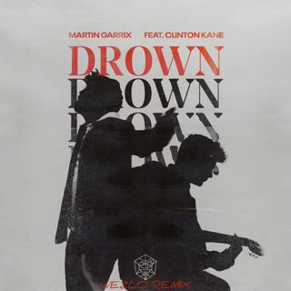 Martin Garrix feat. Clinton Kane - Drown (Wezlo Remix)