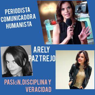 Entrevista Arely Paz Trejo. Periodista y Comunicadora.