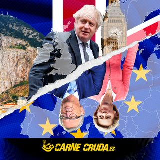 Carne Cruda - Brexit, ahora sí (#793)