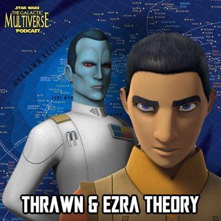 What Happened To Thrawn & Ezra (Theory) - TGM Podcast # 3